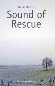 Sound of Rescue © 2011 René Märtin