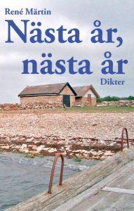 Nästa år, nästa år © 2008 René Märtin