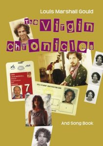 The Virgin Chronicles And Song Book © 2011 Louis Marshall Gould